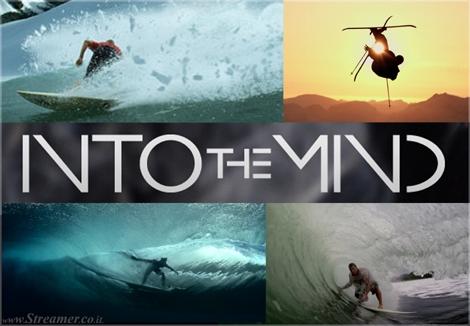 Into the mind ski snowboard surfing סרט טבע עם גלישה וסנובורד