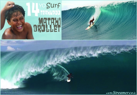 "<font color=""#003366""><strong><font color=""#8e0000"">Matahi drollet</font> is only 14 years of age. He's a really nice kid, Super friendly and charges very hard on Teahupoo...! This kid is going to be the next best surfer from Tahiti - <a href=""http://streamer.co.il/news/view/356/"">Click here to read and watch</a></strong></font>"