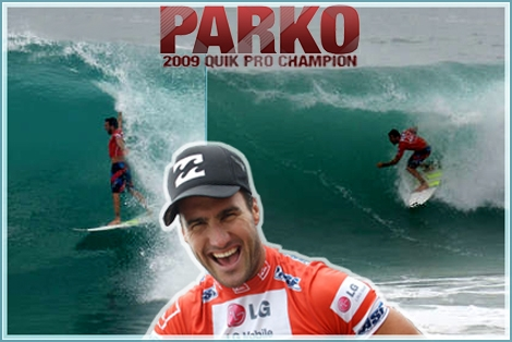 Joel Parkinson (Parko) wins the Quick silver pro competition in Gold Coast Australia. That was the first anual WCT competiton. In the final it was the Brazilizn De Sosa against Parko. But it was parko with a perfect 10 Tube who took the championship... They say that he is the most qualified surfer to be world champion of 2009 - We'll keep tracking