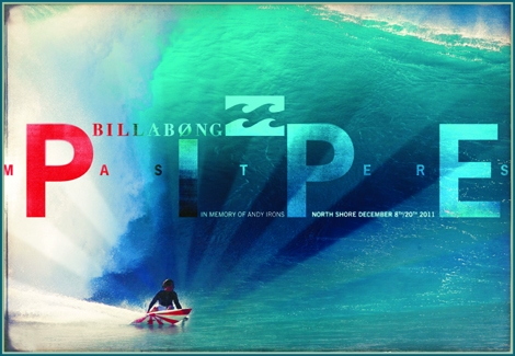 "<font color=""#003366""><strong><font color=""#e00000"">The Billabong Pipe Masters</font> is the final stop of the Vans Triple Crown and the final event of the ASP Men&rsquo;s World Tour. The event will take place at the</strong></font><font color=""#003366""><strong><strong> Banzai  Pipeline in memorial to <font color=""#e00000"">Andi Irons</font> (In the poster). <a href=""http://streamer.co.il/news/view/294/"">Click here to read more</a></strong><br /></strong></font>"